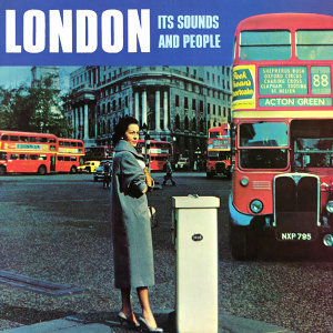 London - It's Sounds and People