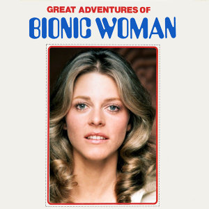 Great Adventures of Bionic Woman