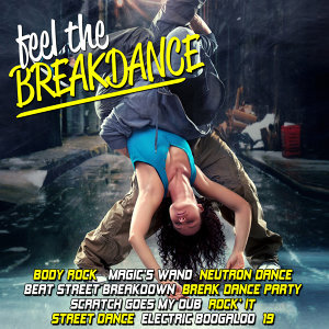 Feel the Breakdance