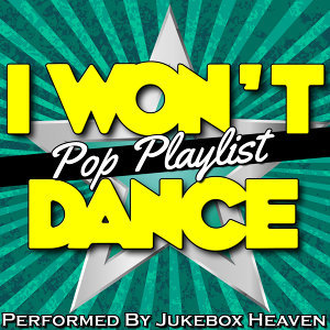 I Won't Dance: Pop Playlist