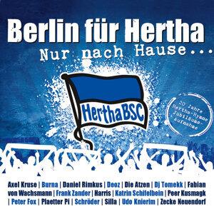 Nur nach Hause ... 20 Jahre Hertha BSC Hymne - Jubiläumsaufnahme