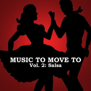 Music To Move To, Vol. 2: Salsa