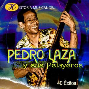 Historia Musical de Pedro Laza y Sus Pelayeros - 40 Éxitos