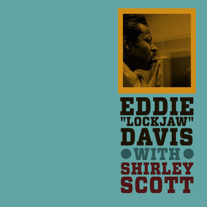 "Eddie ""Lockjaw"" Davis with Shirley Scott"