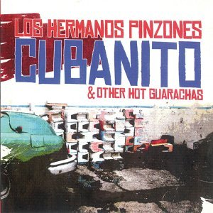 Cubanito & Other Hot Guarachas
