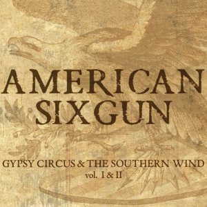 Gypsy Circus The Southern Wind