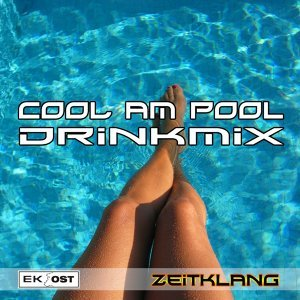Cool am Pool - Drinkmix