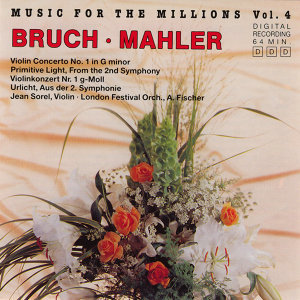 Music For The Millions Vol. 4 - Bruch / Mahler