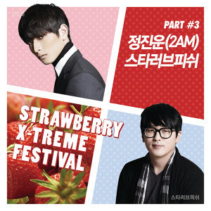 Strawberry X-Treme Festival, Pt. 3