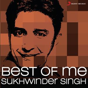 Best of Me Sukhwinder Singh