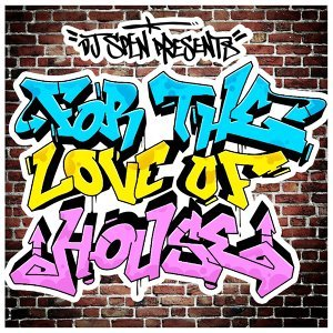 DJ Spen presents For The Love Of House