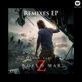 World War Z Remixes EP