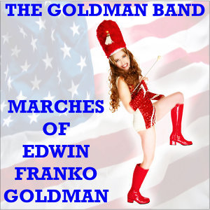 Marches of Edwin Franko Goldman