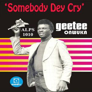 Somebody Dey Cry