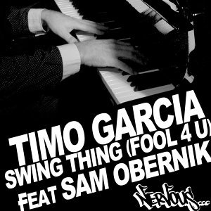 Swing Thing [Fool 4 U] feat Sam Obernik