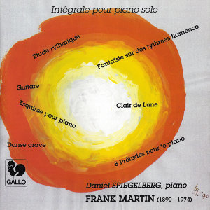 Frank Martin: Complete Piano Solo Works