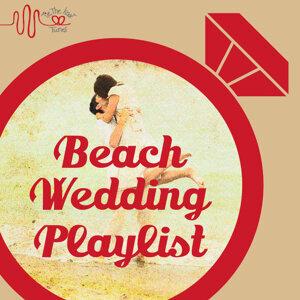 Tie the Knot Tunes Presents Beach Wedding Songs Playlist