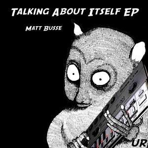 Talking About Itself EP