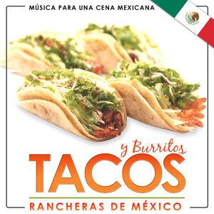 Música para una Cena Mexicana. Rancheras de México. Tacos y Burritos
