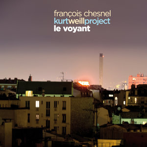 Kurt Weill Project: Le Voyant