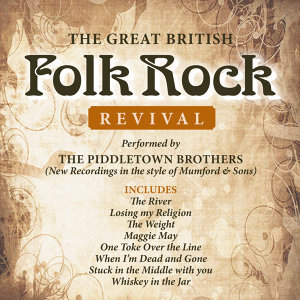 The Great British Folk Rock Revival (New Recordings in the Style of Mumford & Sons)