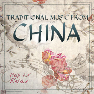 Traditional Music from China. Help for Relax