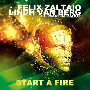 Start A Fire (feat. Martin Radoz)