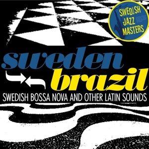 Swedish Jazz Masters: Sweden-Brazil - Swedish Bossa Nova and Other Latin Sounds
