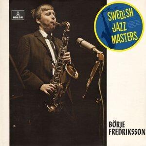 Swedish Jazz Masters: Börje Fredriksson