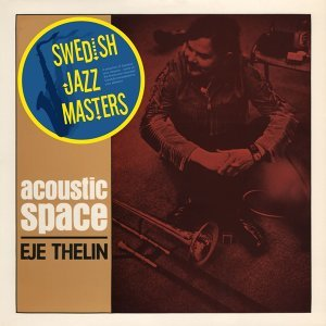 Swedish Jazz Masters: Acoustic Space