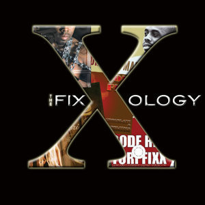 The Fixxology
