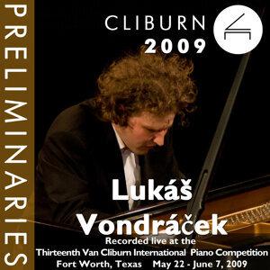 2009 Van Cliburn International Piano Competition: Preliminary Round - Lukáš Vondráček