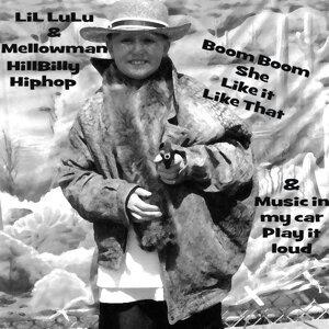 LiLLuLu & Mellowman Boom Boom She Like it Like That