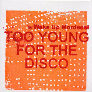 Too Young for the Disco