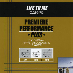 Life To Me (Premiere Performance Plus Track)