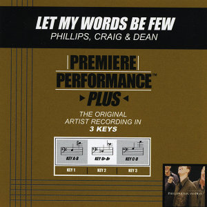 Let My Words Be Few (Premiere Performance Plus Track)