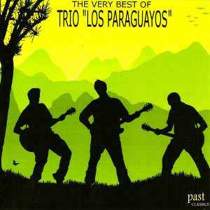 "The Very Best Of Trio ""Los Paraguayos"""