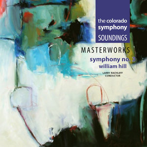 William Hill: Symphony No. 3
