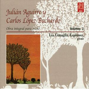 Julián Aguirre Y Carlos López Buchardo. Volúmen 2