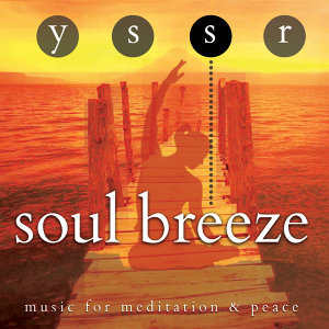 Soul Breeze - Music for Meditation & Peace