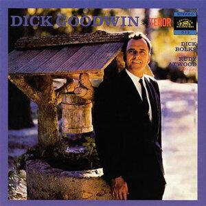 Dick Goodwin Tenor