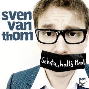 Schatz halt's Maul