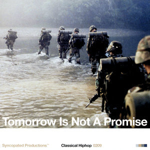 Tomorrow Is Not A Promise