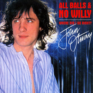 All Balls And No Willy + Where Did I Go Right