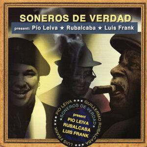 Soneros De Verdad Present: Pio Leiva Rubalcaba Luis Frank