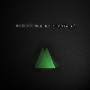 Moscow (Remixes) - EP