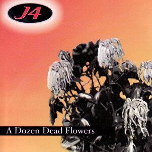 A Dozen Dead Flowers