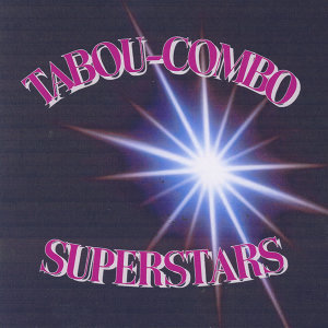 Tabou-Combo Superstars
