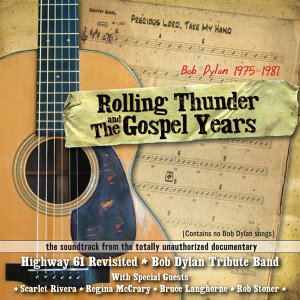 Rolling Thunder And The Gospel Years Soundtrack