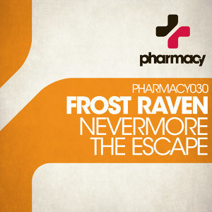 Nevermore / The Escape